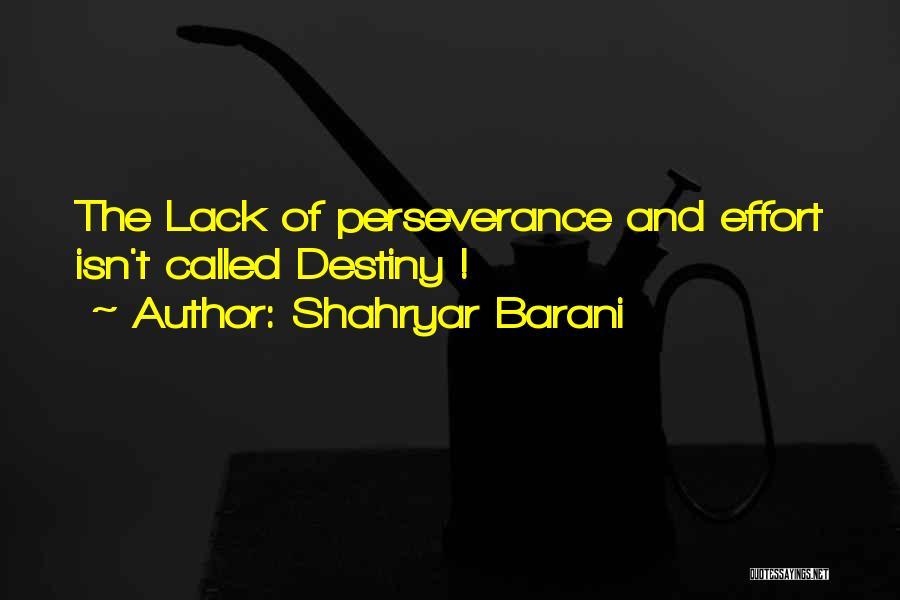 Shahryar Barani Quotes 1299550