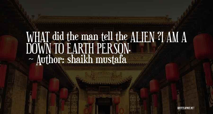 Shaikh Mustafa Quotes 1051581
