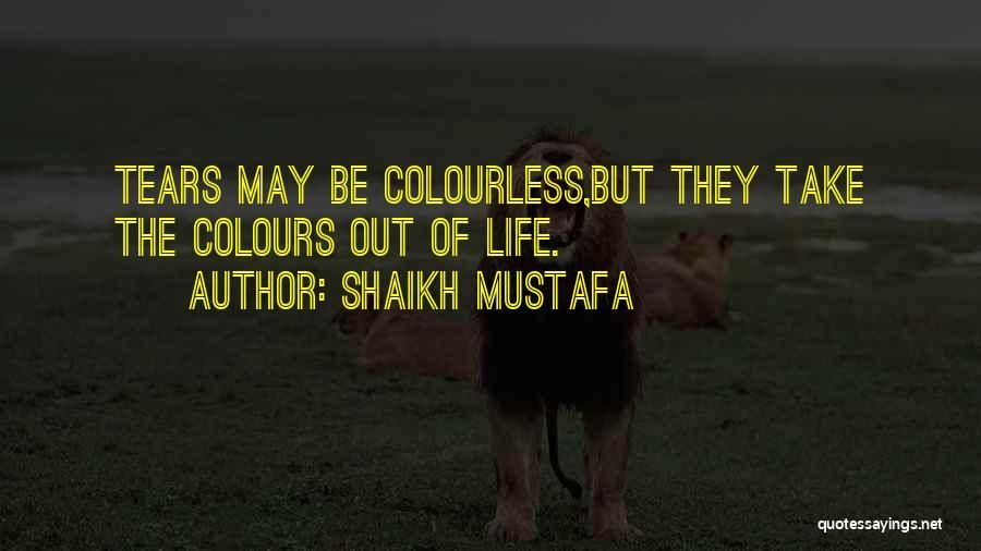 Shaikh Mustafa Quotes 1574328