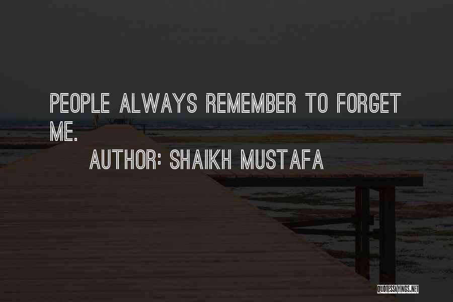 Shaikh Mustafa Quotes 784659