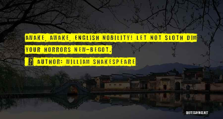 Shakespeare Nobility Quotes By William Shakespeare