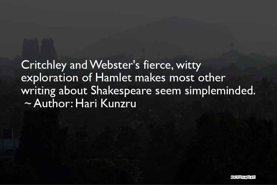 Shakespeare's Hamlet Quotes By Hari Kunzru