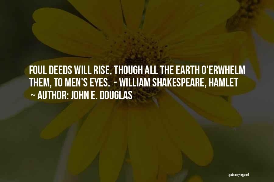 Shakespeare's Hamlet Quotes By John E. Douglas