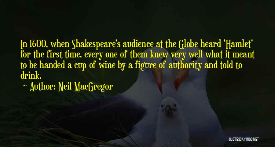 Shakespeare's Hamlet Quotes By Neil MacGregor