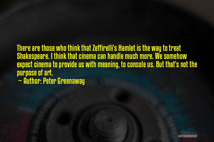 Shakespeare's Hamlet Quotes By Peter Greenaway