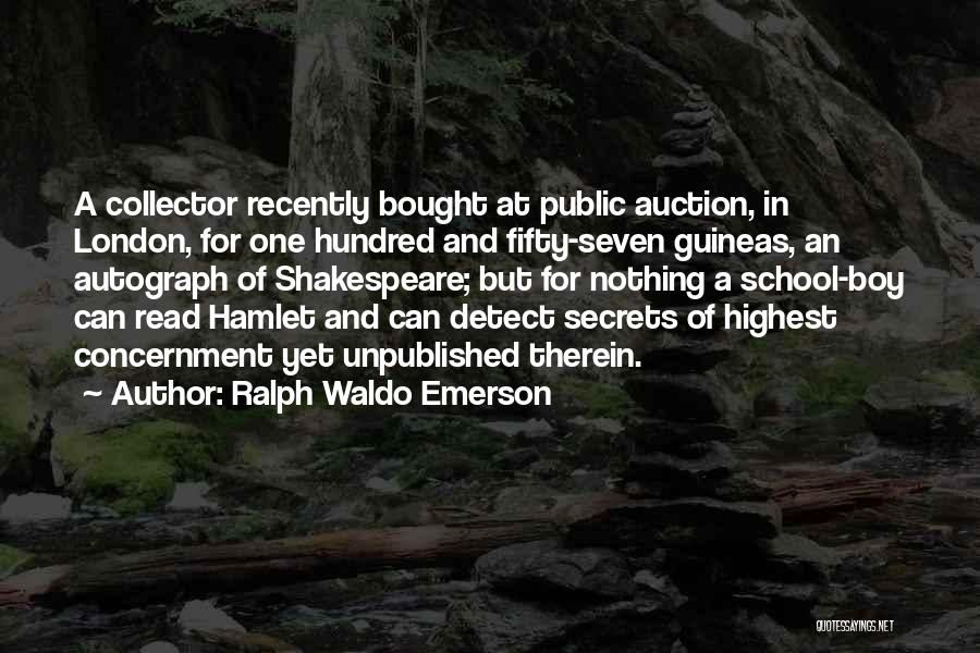Shakespeare's Hamlet Quotes By Ralph Waldo Emerson