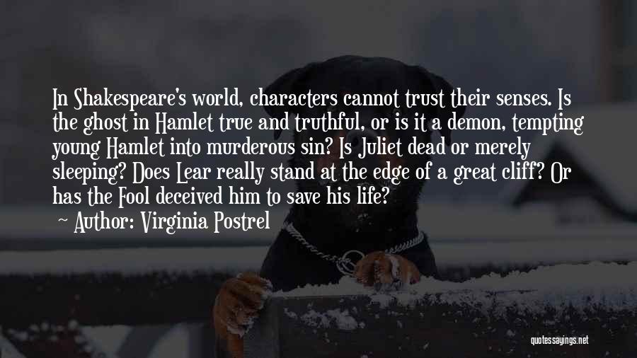 Shakespeare's Hamlet Quotes By Virginia Postrel