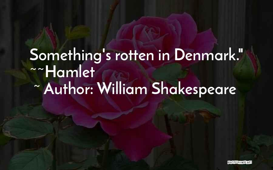 Shakespeare's Hamlet Quotes By William Shakespeare