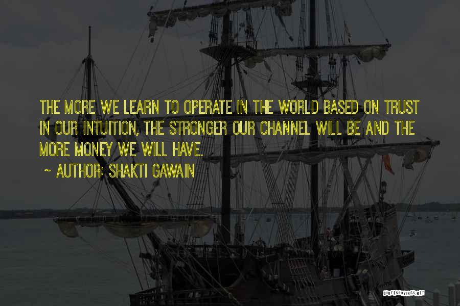 Shakti Gawain Quotes 1099304