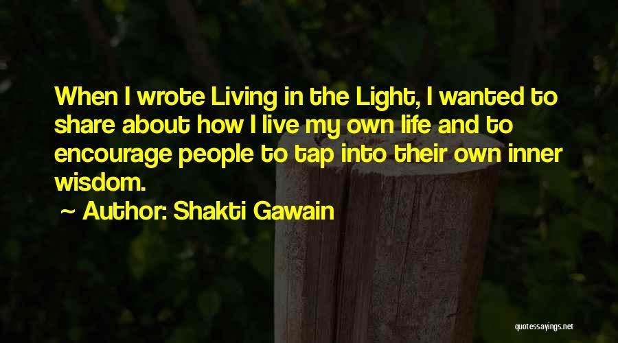 Shakti Gawain Quotes 1131906