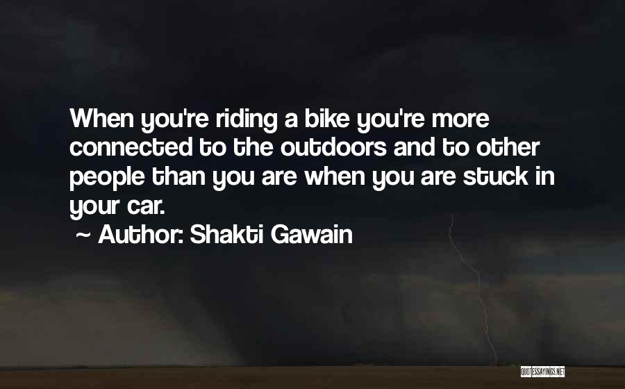 Shakti Gawain Quotes 1166849