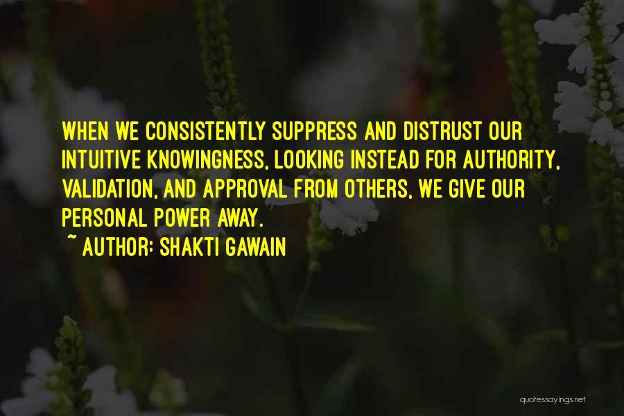 Shakti Gawain Quotes 1358992