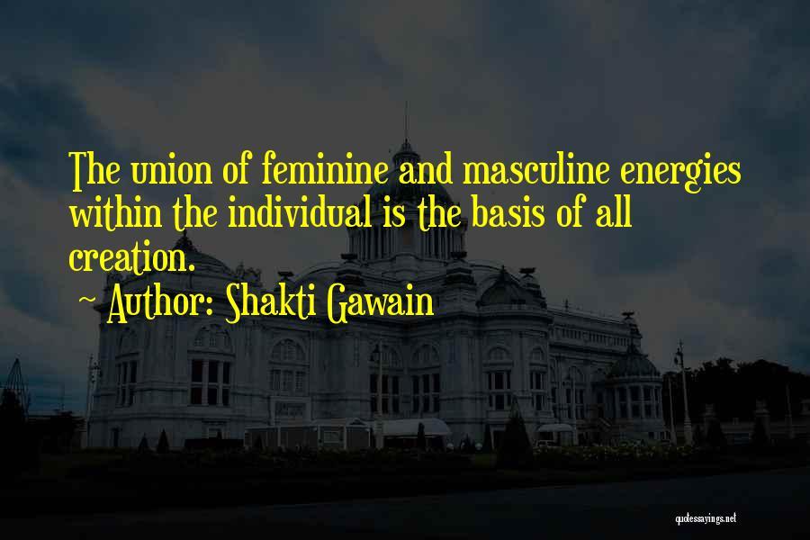 Shakti Gawain Quotes 144738