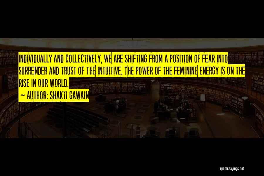 Shakti Gawain Quotes 1825596