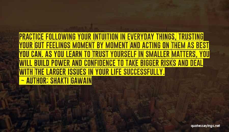 Shakti Gawain Quotes 1973314