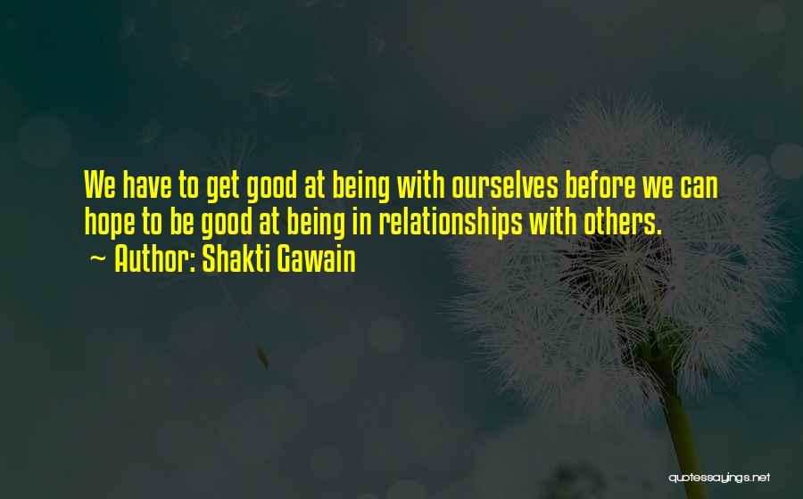 Shakti Gawain Quotes 2256196