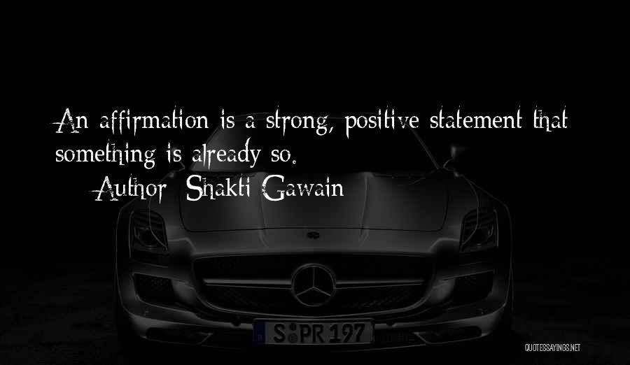 Shakti Gawain Quotes 549541