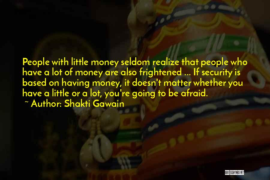 Shakti Gawain Quotes 576822