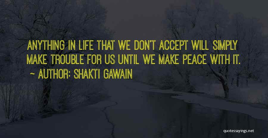 Shakti Gawain Quotes 844024
