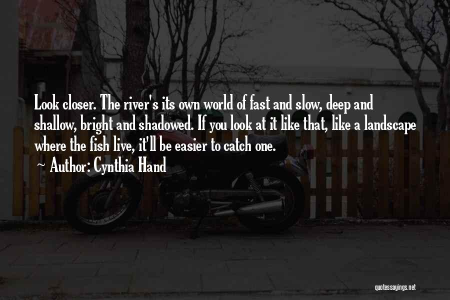 Shallow River Quotes By Cynthia Hand
