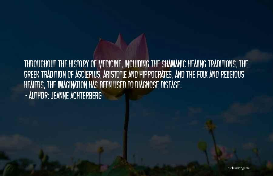 Shamanic Healing Quotes By Jeanne Achterberg