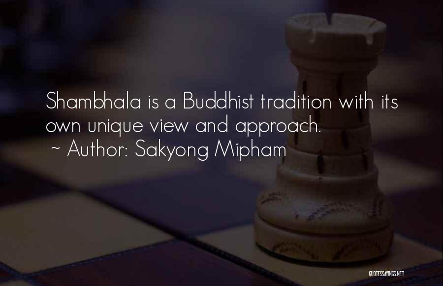 Shambhala Buddhist Quotes By Sakyong Mipham