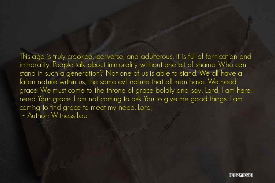 Shame In You Quotes By Witness Lee