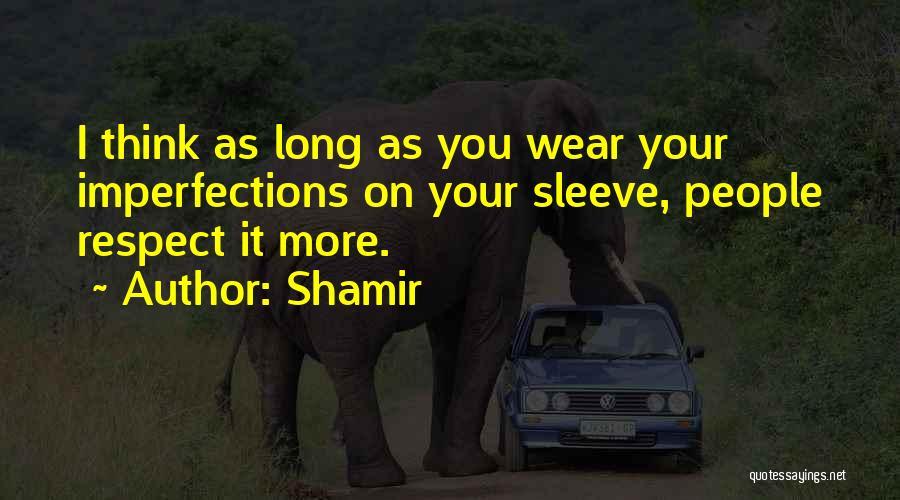 Shamir Quotes 1068467