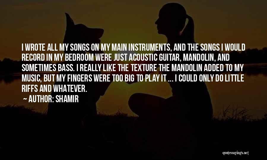 Shamir Quotes 1139884