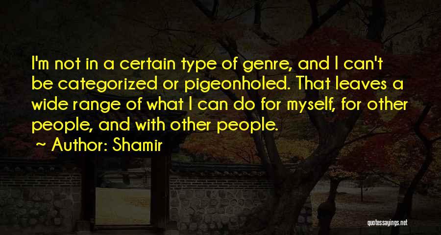 Shamir Quotes 1369823