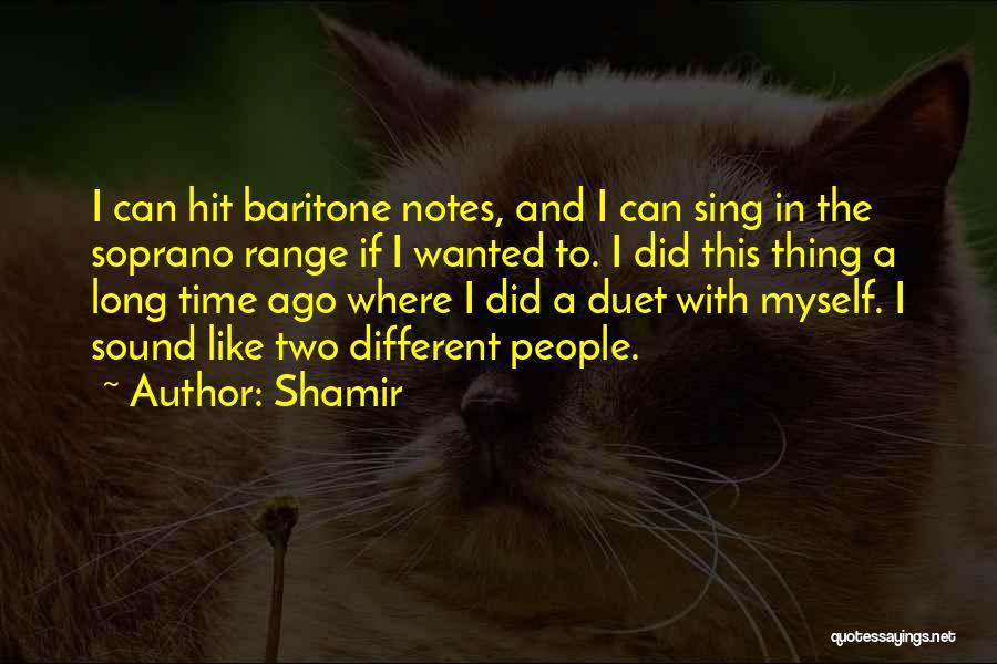 Shamir Quotes 1934515
