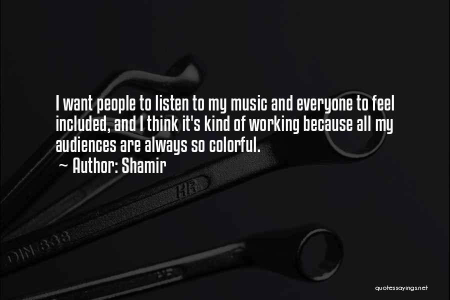 Shamir Quotes 1997906