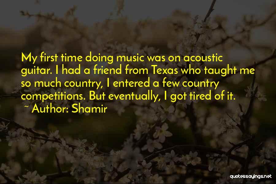 Shamir Quotes 2042421