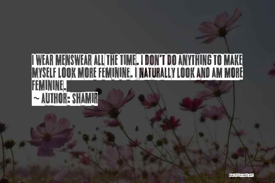 Shamir Quotes 2137388