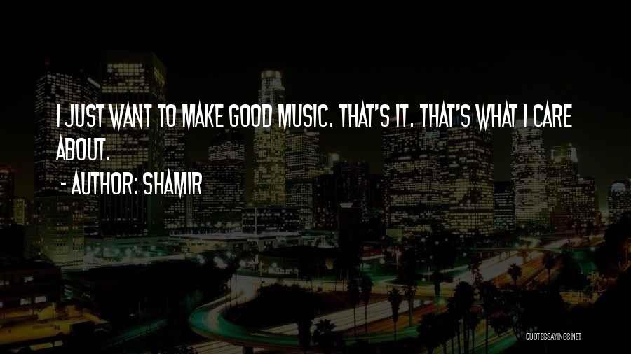 Shamir Quotes 677450