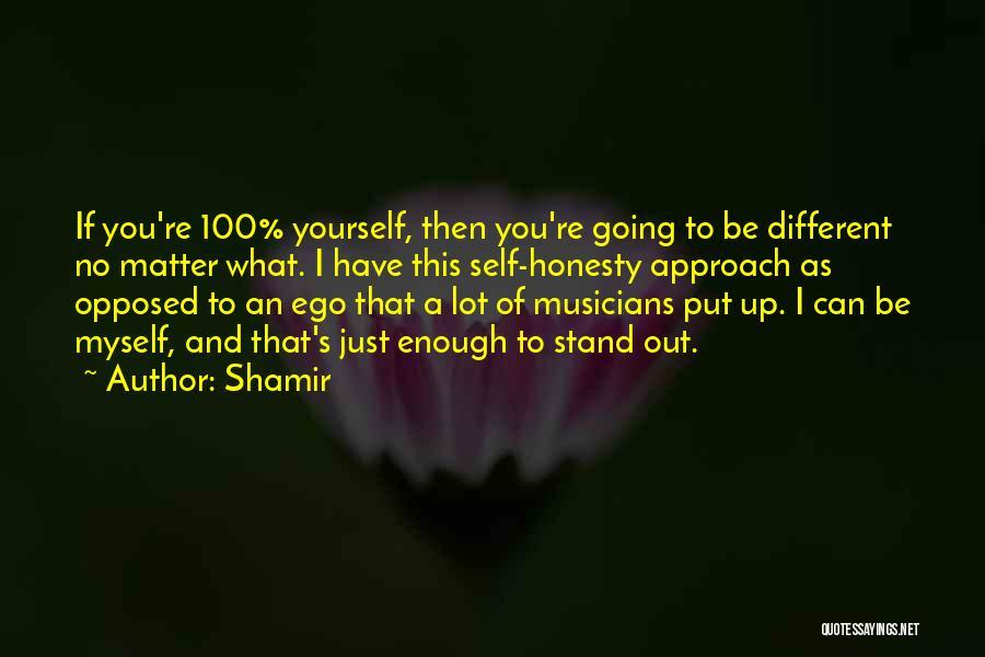 Shamir Quotes 732069