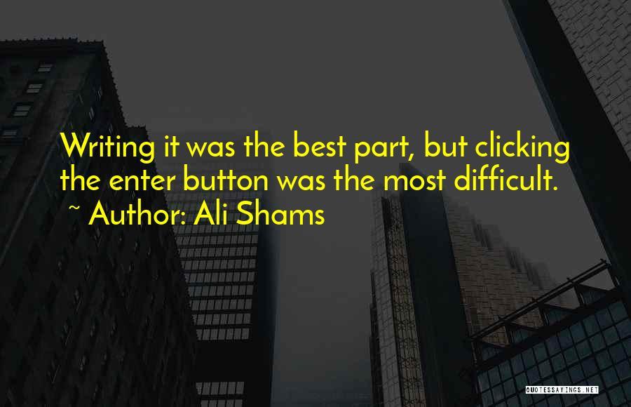 Shams Quotes By Ali Shams