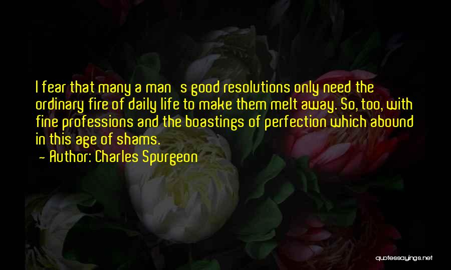 Shams Quotes By Charles Spurgeon