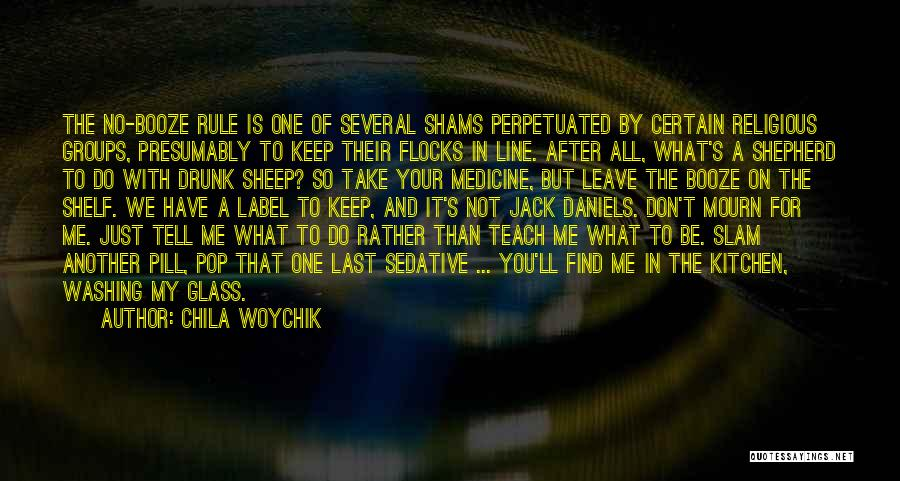 Shams Quotes By Chila Woychik