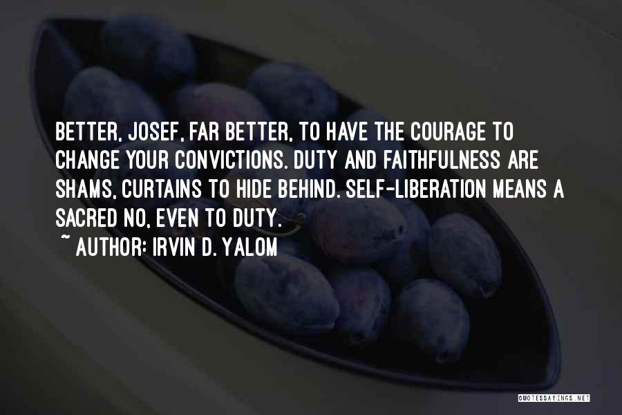 Shams Quotes By Irvin D. Yalom