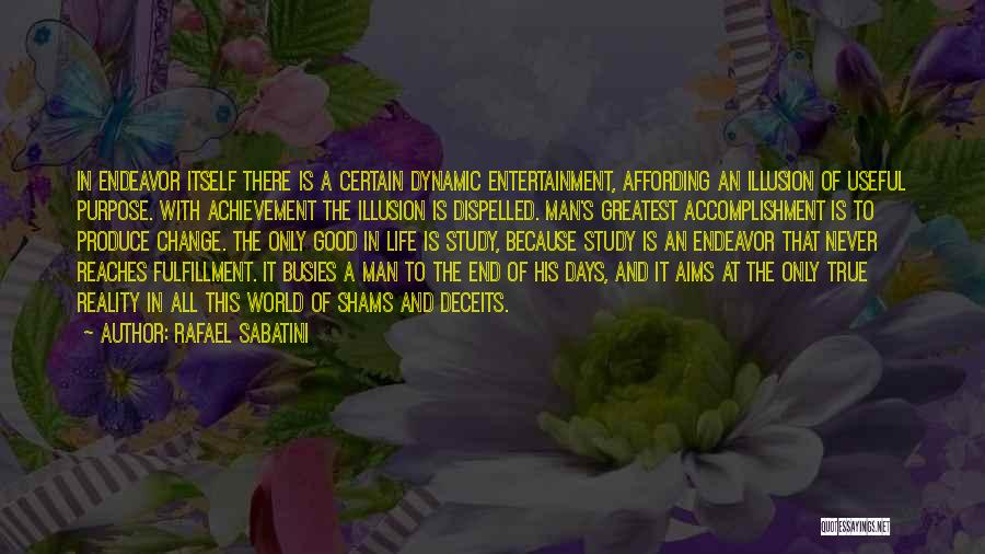 Shams Quotes By Rafael Sabatini