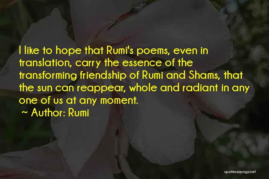 Shams Quotes By Rumi