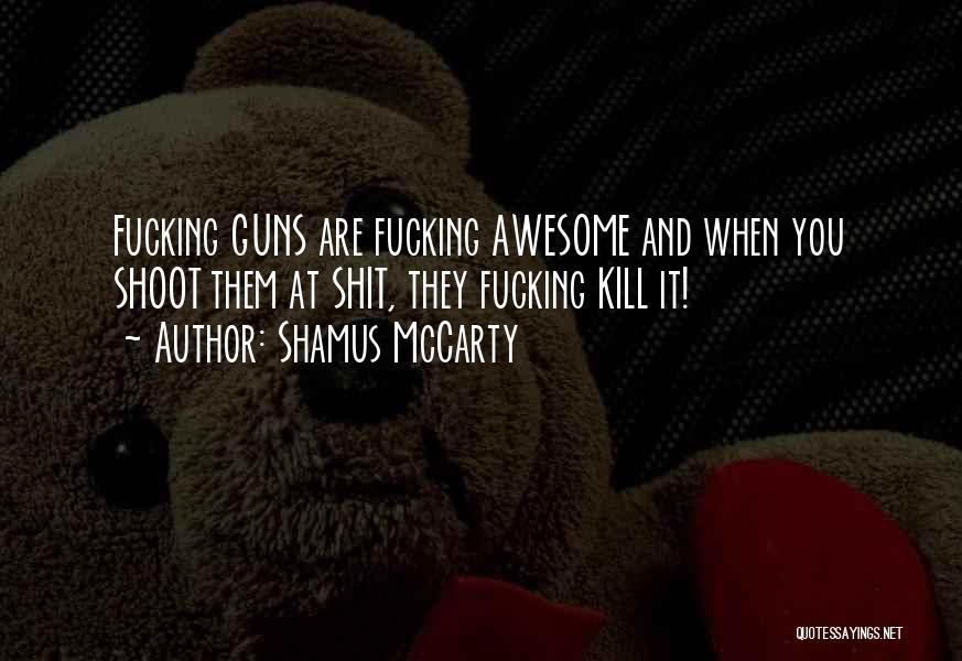Shamus McCarty Quotes 1766888