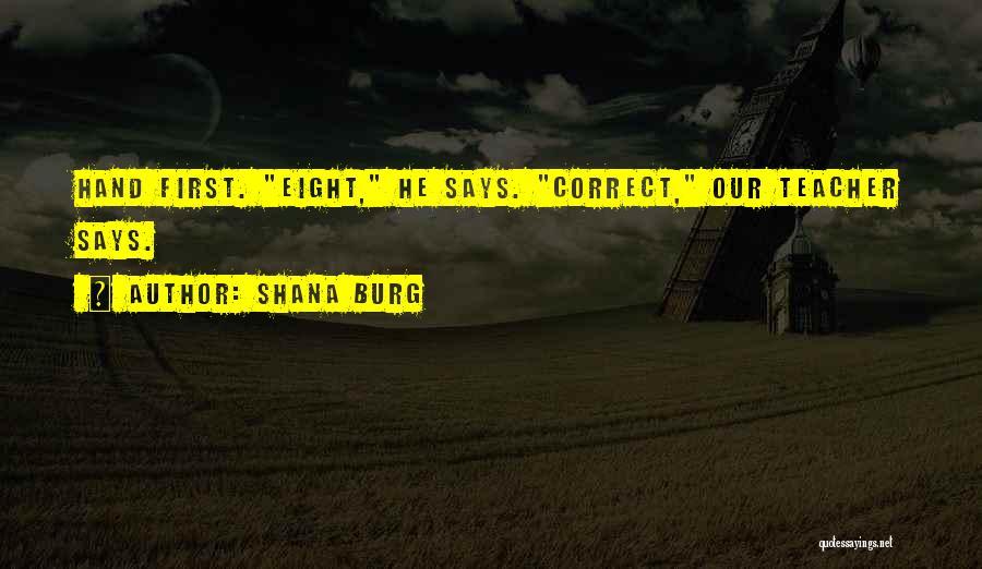 Shana Burg Quotes 1114185