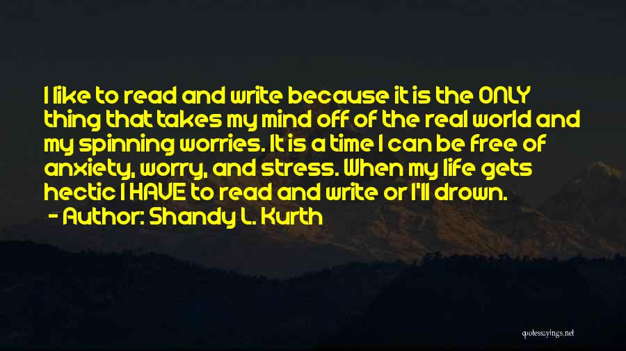 Shandy L. Kurth Quotes 1194239