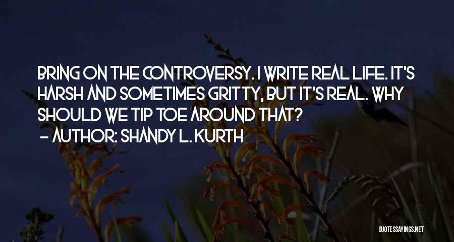 Shandy L. Kurth Quotes 1500794