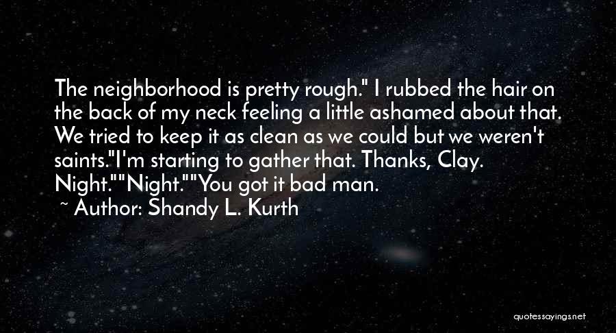 Shandy L. Kurth Quotes 1604528
