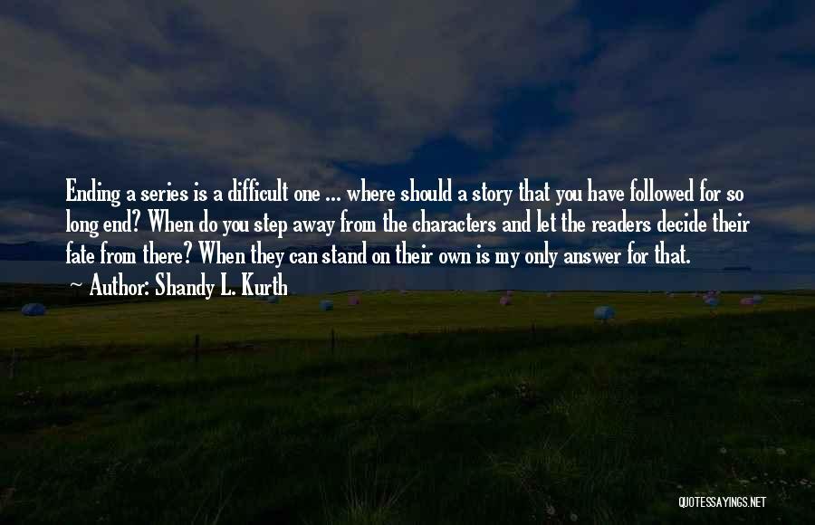 Shandy L. Kurth Quotes 1612948