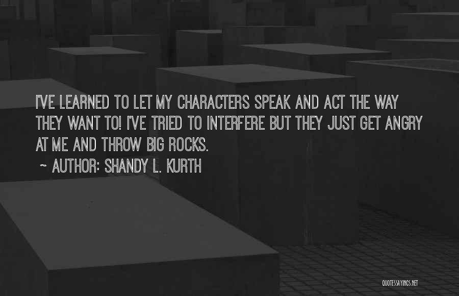 Shandy L. Kurth Quotes 1616628