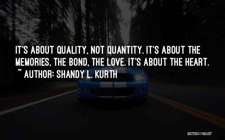 Shandy L. Kurth Quotes 2163764